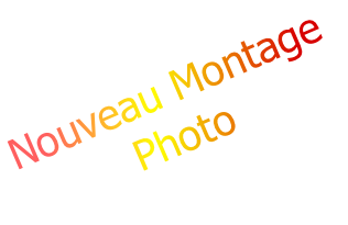 Nouveau Montage Photo
